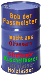 """Design Ölfässer von """"Bob der Fassmeister"""""""